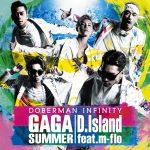 [Single] DOBERMAN INFINITY – GA GA SUMMER / D.Island feat. m-flo (2016.07.27/MP3/RAR)