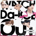 [Single] Da-iCE – WATCH OUT (2016.04.06/RAR/MP3)