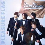 [Single] DearDream – PLEASURE FLAG/シンアイなる夢へ! (2016.09.28/MP3/RAR)