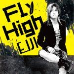 [Single] Eiji – Fly high (2016.04.13/RAR/MP3)