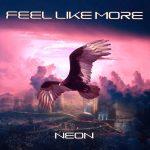 [Album] Feel Like More – Neon (2016.08.23/MP3/RAR)