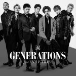 [Single] GENERATIONS from EXILE TRIBE – 涙 (2016.06.29/MP3/RAR)