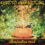 [Single] KHROTO – illumination road (feat. NATSUKI) (2016.03.15/RAR/MP3)