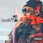 [Single] MO – SHAWTY feat. 2$FABO (2016.25.05/MP3/RAR)