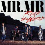 [Single] MR.MR – ROCK this WØRLD (2016.08.30/MP3/RAR)