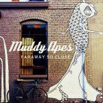 [Album] Muddy Apes – Faraway So Close (2016.06.15/MP3/RAR)