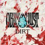 [Album] OBLIVION DUST – DIRT (2016.07.20/MP3/RAR)