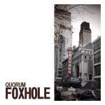[Album] QUORUM – FOXHOLE (2016.03.11/RAR/MP3)