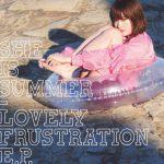 [Single] SHE IS SUMMER – ラブリー・フラストレーション (2016.08.03/MP3/RAR)