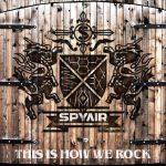 [Single] SPYAIR – THIS IS HOW WE ROCK (2016.2016.07.13/MP3/RAR)