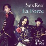 [Album] SexRex – La Force (2016.04.01/RAR/MP3)