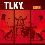 [Single] TLKY. – KIREI (2016.02.24/RAR/MP3)
