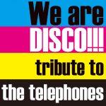 [Album] Various Artists – We are DISCO!!!~tribute to the telephones~ (2015.11.04/RAR/MP3)