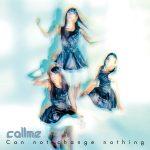 [Single] callme – Can not change nothing (2016.04.06/RAR/MP3)