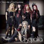 [Single] Disqualia – Over the destruction (2015.12.16/RAR/MP3)