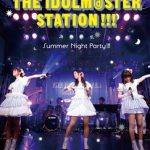 [Single] THE IDOLM@STER STATION!!! Summer Night Party!!! (2016.11.30/MP3+FLAC/RAR)