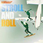 [Album] the pillows – STROLL AND ROLL (2016.04.06/RAR/MP3)