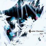 [Album] FELT – Fluster Escape (MP3+Flac/RAR)