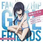 [Single] Fantas/HIP Girlfriends! <神無のぞみver.> (2016/10/19)