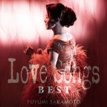 [Album] 坂本冬美 – LOVE SONGS BEST (2017.06.07/MP3/RAR)