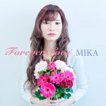 [Single] mika – Forever Love (2017.06.07/MP3/RAR)