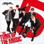 [Single] 5IGNAL – TURN UP THE MUSIC (2017.06.07/MP3/RAR)
