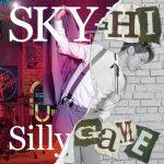[Album] SKY-HI – Silly Game (2017.05.31/AAC/RAR)