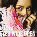 [MUSIC VIDEO] MiChi – EYES WIDE OPEN (2013/10/2)