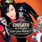 [Album] 千聖 – 千聖~CHISATO~ 20th AVIVERSARY BEST ALBUM「Can You Rock?!」 (2017.06.07/MP3/RAR)