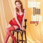 [Album] Meg – Quicker Than the Eye [MP3 / RAR]