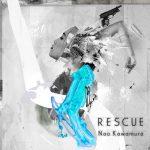 [Album] Nao Kawamura – RESCUE [MP3/RAR]