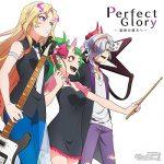 [Single] 背徳ピストルズ – モンストアニメ「モンソニ!」挿入歌「Perfect Glory ~旋律の彼方へ~」 (2017.07.08/MP3/RAR)