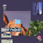 [Album] Dubb Parade – Sigh (Flac/RAR)