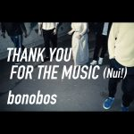 [Single] bonobos – THANK YOU FOR THE MUSIC (Nui!) (2017.08.04/MP3/RAR)