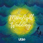 [Single] UEBO – Moonlight Wedding (K's Sunset Lovers Mix) (2017.08.20/MP3/RAR)