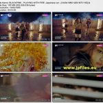 [MUSIC VIDEO] BLACKPINK – PLAYING WITH FIRE -Japanese ver.- (2017.08.30/MP4/RAR)