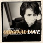 [Album] ORIGINAL LOVE – プラチナムベスト ORIGINAL LOVE~CANYON YEARS SINGLES&MORE [UHQCD] (2017.07.19/MP3/RAR…