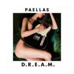 [Album] PAELLAS – D.R.E.A.M. (2017.09.06/MP3/RAR)