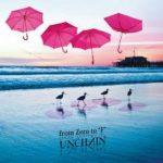 [Album] UNCHAIN – From Zero to F (2017.06.07/MP3/RAR)