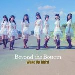 [MUSIC VIDEO] Wake Up, Girls! – Beyond the Bottom (2015.12.09) (DVDISO)