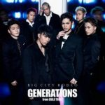 [Single] GENERATIONS from EXILE TRIBE – BIG CITY RODEO (2017.10.25/AAC/RAR)