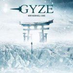 [Album] GYZE – Northern Hell Song (2017.03.29/Flac/RAR)