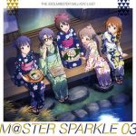 [Album] THE IDOLM@STER MILLION LIVE! M@STER SPARKLE 03 (2017.10.25/MP3/RAR)