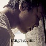 [Single] EXILE TAKAHIRO – Eternal Love (2017.10.04/AAC/RAR)