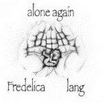 [Album] Lang Fredelica – Alone Again (2017.05.27/Flac/RAR)