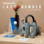 [Single] RADIO FISH – LAST NUMBER (feat.中元日芽香(乃木坂46)) (2017.11.08/AAC/RAR)