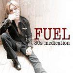 [Album] Fuel – 30s medication (2017.09.06/MP3/RAR)