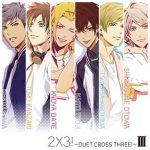 [Single] 3 MajestyxX.I.P. – 2×3!~DUET CROSS THREE!~ III (2017.11.01/MP3/RAR)