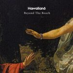 [Album] HAWAIIAN6 – Beyond The Reach (2017.10.04/MP3/RAR)