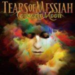 [Album] Concerto Moon – Tears of Messiah [MP3]